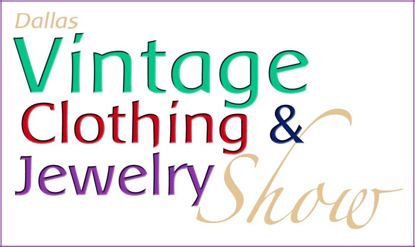 Dallas Vintage Clothing and Jewelry Show @ Addison Conference Center