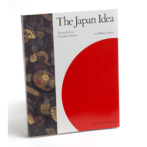 The Japan Idea by William Hosley